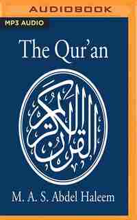 The Qur'an: A New Translation By M. A. S. Abdel Haleem by M. A. S. Abdel Haleem (translator)