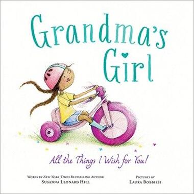 Grandma's Girl by Susanna Leonard Hill