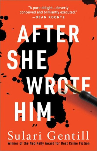 After She Wrote Him by Sulari Gentill