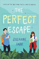 The Perfect Escape: Love's Not The Only Thing They'll Have To Survive