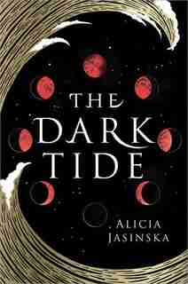 The Dark Tide by Alicia Jasinska