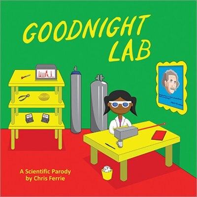Goodnight Lab: A Scientific Parody by Chris Ferrie