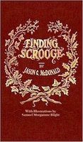 Finding Scrooge: or Another Christmas Carol