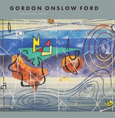 Gordon Onslow Ford: A Man on a Green Island by Gordon Onslow Ford