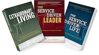 The Service Driven Trilogy: The Service Driven Leader, The Service Driven Life And Extraordinary…