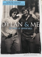 Dylan And Me: 50 Years Of Adventure