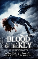 Blood of the Key: Part 2 In The Berylian Key Trilogy