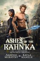 Ashes Of The Rahn'ka: Part 1 Of A Rebel's Crucible