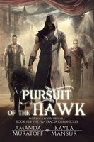 Pursuit Of The Hawk: Part 2 Of A Rebel's Crucible