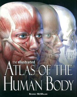 Book Illu Atlas Of The Human Body by Beverly Mcmillan