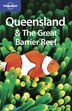Lonely Planet Queensland & the Great Barrier Reef 5th Ed.: 5th Edition by Alan Murphy