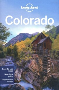 Lonely Planet Colorado 1st Ed.: 1st Edition