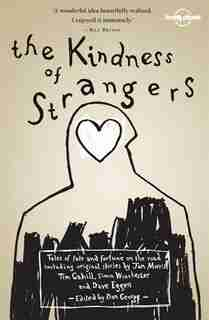 Lonely Planet The Kindness of Strangers 2nd Ed.: 2nd Edition by Simon Winchester