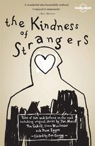 Lonely Planet The Kindness of Strangers 2nd Ed.: 2nd edition