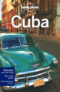 Lonely Planet Cuba 6th Ed.: 6th edition