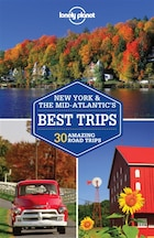 Lonely Planet New York & The Mid-atlantic's Best Trips 2nd Ed.: 2nd Edition