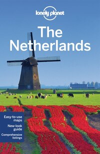 Lonely Planet The Netherlands 5th Ed.: 5th Edition