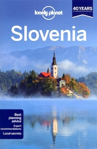 Lonely Planet Slovenia 7th Ed.: 7th Edition