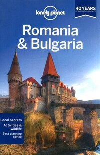 Lonely Planet Romania & Bulgaria 6th Ed.: 6th Edition