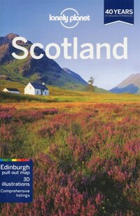 Lonely Planet Scotland 7th Ed.: 7th Edition