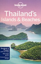 Lonely Planet Thailand's Islands & Beaches 8th Ed.: 8th Edition