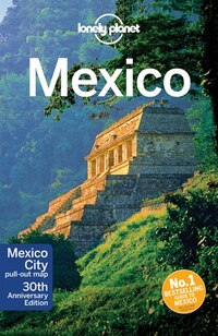 Lonely Planet Mexico 13th Ed.: 13th Edition