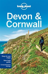 Lonely Planet Devon & Cornwall 3rd Ed.: 3rd Edition