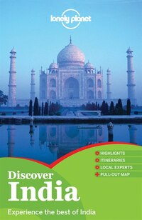 Lonely Planet Discover India 1st Ed.: 1st edition