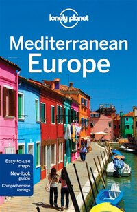 Lonely Planet Mediterranean Europe 11th Ed.: 11th Edition