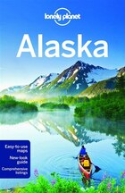 Lonely Planet Alaska 11th Ed.: 11th Edition