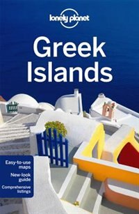 Book Lonely Planet Greek Islands 8th Ed.: 8th Edition by Korina Lonely Planet