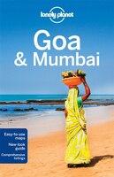 Lonely Planet Goa & Mumbai 7th Ed.: 7th Edition