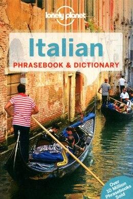 Book Lonely Planet Italian Phrasebook & Dictionary 5th Ed.: 5th Edition by Lonely Lonely Planet