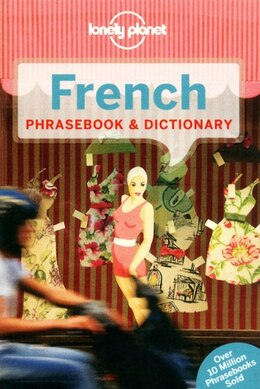 Book Lonely Planet French Phrasebook & Dictionary 5th Ed.: 5th Edition by Lonely Lonely Planet