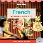 Lonely Planet French Phrasebook and Audio CD 2nd Ed.: 2nd Edition