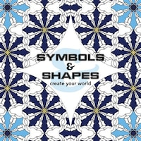 Symbols & Shapes: Create Your World