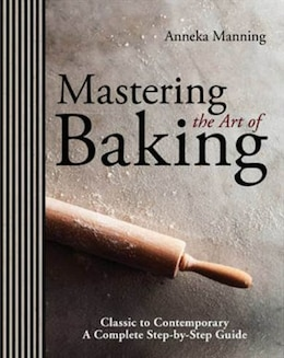Book Art Of Baking by Anneka Manning