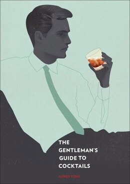 Book The Gentleman's Guide To Cocktails by Alfred Tong