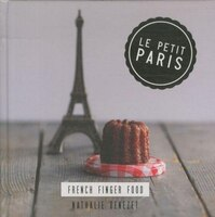 Le Petit Paris: French Finger Food