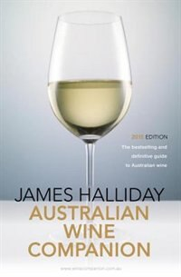 Book James Halliday's Australian Wine Companion 2015: The Bestselling And Definitive Guide To Australian… by James Halliday