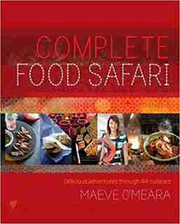 COMPLETE FOOD SAFARI by Maeve Omeara