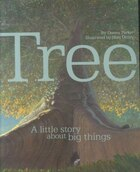 Tree: A Little Story About Big Things