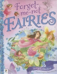 FORGET ME NOT FAIRIES STORY COLLECTION
