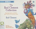 The Rod Clement Collection: Feathers for Phoebe plus 5 more