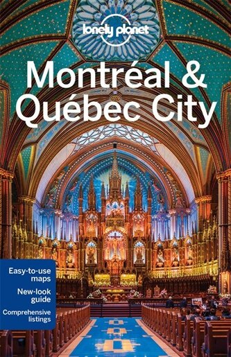 Lonely Planet Montreal Amp Quebec City 4th Ed 4th Edition