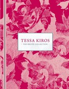 Tessa Kiros The Recipe Collection