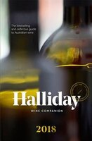 Halliday Wine Companion 2018: The Bestselling And Definitive Guide To Australian Wine