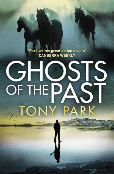 Ghosts Of The Past by Tony Park