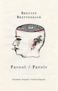 Parool / Parole: Versamelde Toesprake / Collected Speeches
