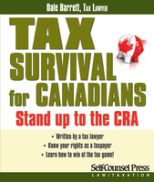 Tax Survival for Canadians: Stand up to the CRA